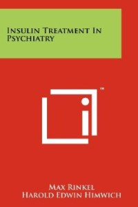 Insulin Treatment In Psychiatry