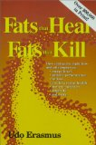 Fats That Heal, Fats That Kill
