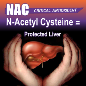 N-Acetyl Cysteine Protects Your Liver